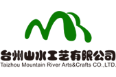 Taizhou Mountain River Arts&Crafts CO,LTD.